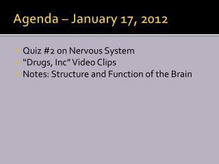 Agenda – January 17, 2012