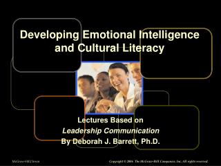 Lectures Based on  Leadership Communication By Deborah J. Barrett, Ph.D.