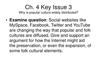 Ch. 4 Key Issue 3  Why is popular culture widely distributed?