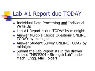 Lab #1 Report due TODAY