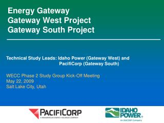 Energy Gateway Gateway West Project  Gateway South Project