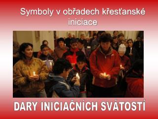 Symboly v obřadech křesťanské iniciace