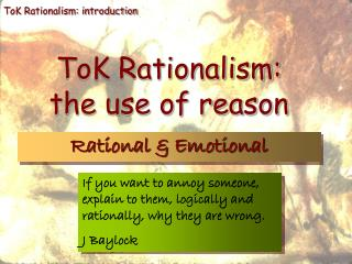 ToK Rationalism: the use of reason