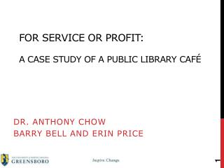 For Service or Profit:  A Case Study of a Public Library Caf