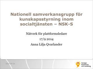 Nationell samverkansgrupp för kunskapsstyrning inom socialtjänsten – NSK-S