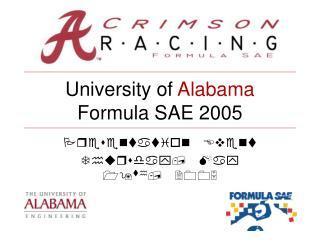 University of  Alabama Formula SAE 2005