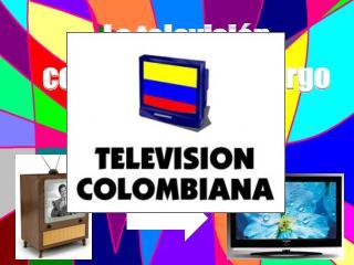 La televisión colombiana a lo largo de la historia