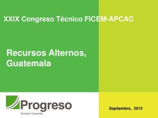 XXIX Congreso Técnico FICEM-APCAC