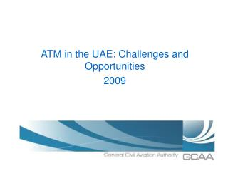 ATM in the UAE: Challenges and Opportunities 2009