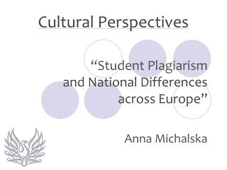""" Student  Plagiarism and National Differences across Europe """