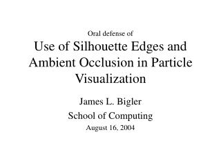 Use of Silhouette Edges and Ambient Occlusion in Particle Visualization