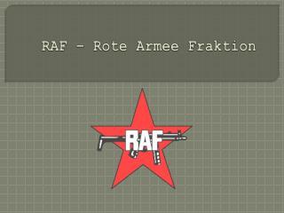 RAF – Rote Armee Fraktion