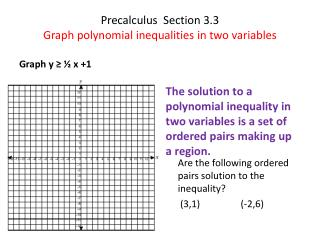 Precalculus   Section 3.3 Graph polynomial inequalities in two variables