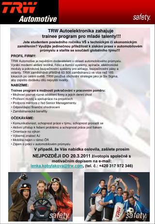 TRW Autoelektronika zahajuje  trainee program pro mladé talenty!!!