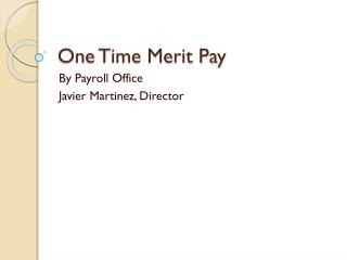 One Time Merit Pay