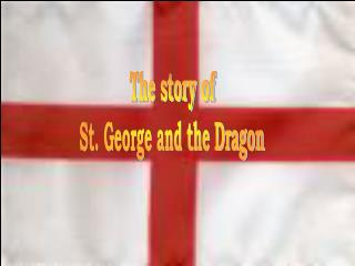 The story of St. George and the Dragon