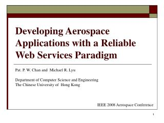 Developing Aerospace Applications with a Reliable Web Services Paradigm