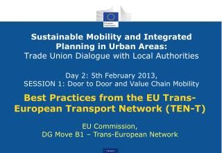 Best Practices from the EU Trans-European Transport Network (TEN-T)