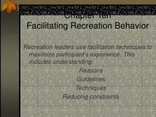 Chapter Ten Facilitating Recreation Behavior