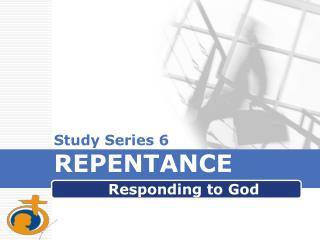 Study Series 6 REPENTANCE