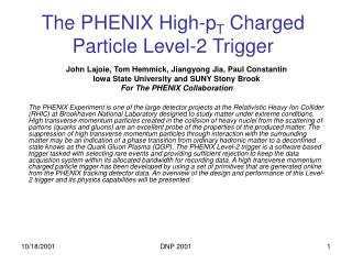The PHENIX High-p T  Charged Particle Level-2 Trigger