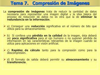 Las técnicas para la compresión de imágenes: