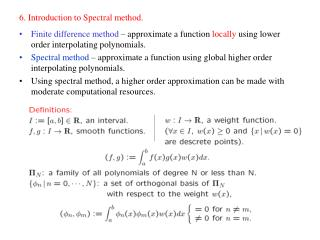 6. Introduction to Spectral method.