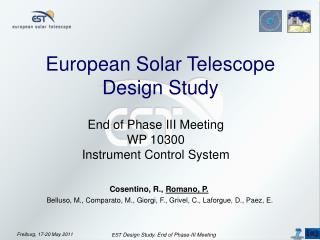 European Solar Telescope Design Study