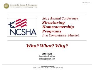 2014 Annual Conference Structuring Homeownership  Programs  In a Competitive  Market