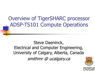 Overview of TigerSHARC processor ADSP-TS101 Compute Operations
