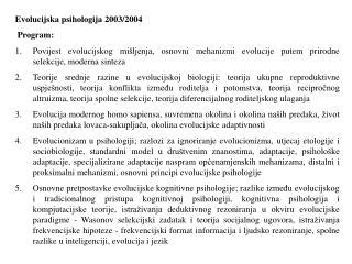 Evolucijska psihologija 2003/2004 Program: