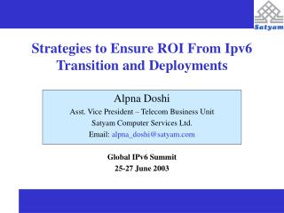 Strategies to Ensure ROI From Ipv6 Transition and Deployments