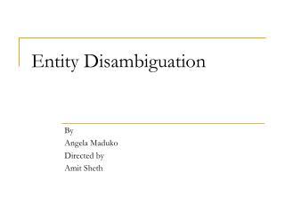 Entity Disambiguation