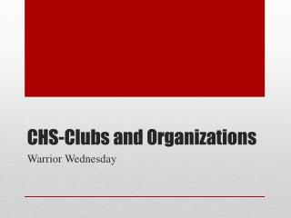 CHS-Clubs and Organizations