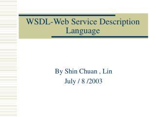 WSDL-Web Service Description Language