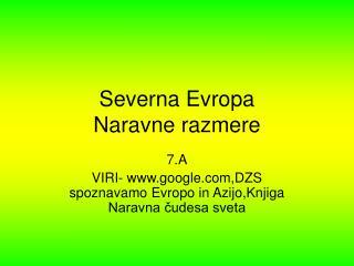 Severna Evropa Naravne razmere
