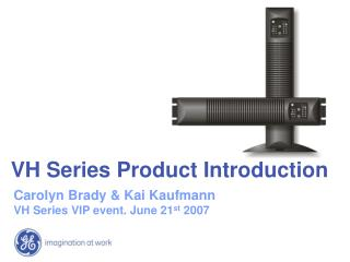 VH Series Product Introduction