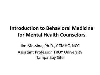 Introduction to Behavioral Medicine for Mental Health Counselors