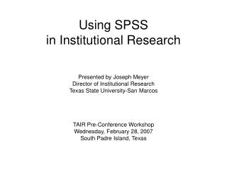 Using SPSS in Institutional Research