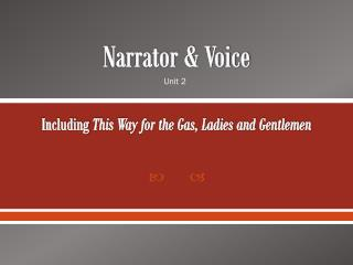 Narrator & Voice Including  This Way for the Gas, Ladies and Gentlemen