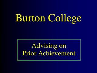 Burton College