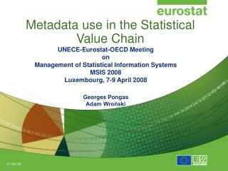 Metadata use in the Statistical Value Chain