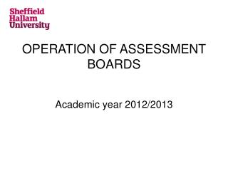 OPERATION OF ASSESSMENT BOARDS