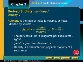 Derived SI Units, continued Density
