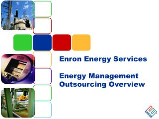 Enron Energy Services Energy Management Outsourcing Overview