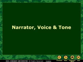 Narrator, Voice & Tone