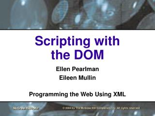 Scripting with  the DOM