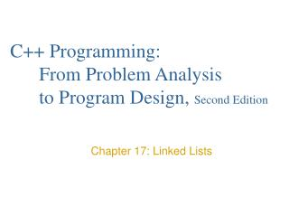 C++ Programming:  	From Problem Analysis 	to Program Design,  Second Edition