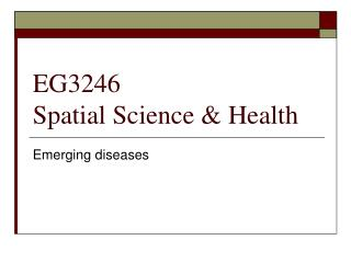 EG3246 Spatial Science  Health