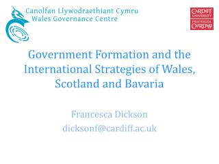 Government Formation and the International Strategies of Wales, Scotland and Bavaria